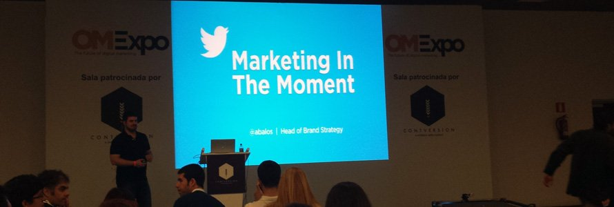 Marketing in the moment, ponencia en OMEXpo 2014